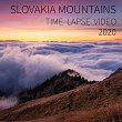 Slovakia Mountains 2020 Time lapse video